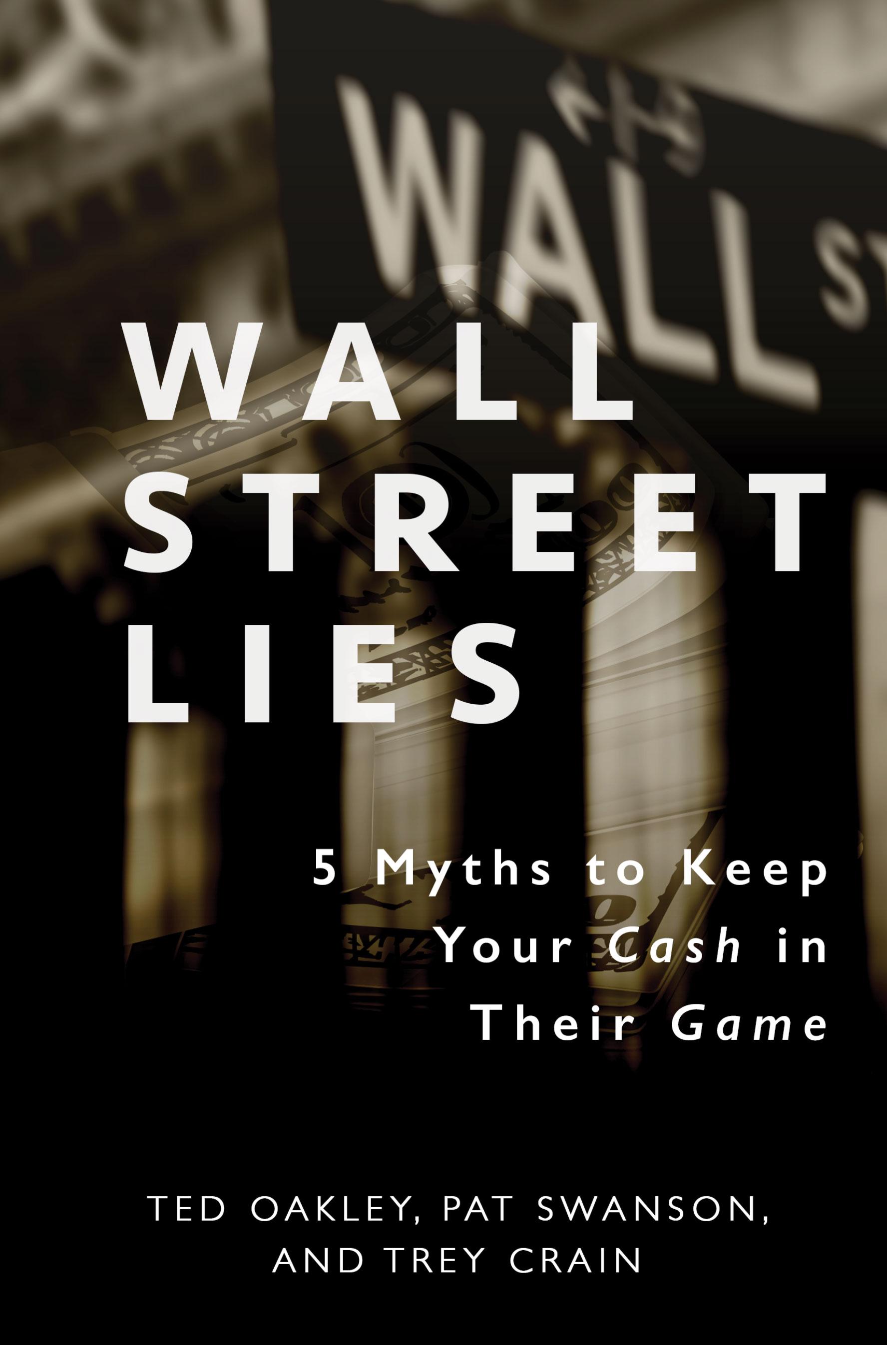 wall-street-lies-ted-oakley-oxbow-advisors